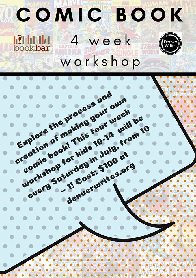 Comic Book Creation, a Denver Writes Workshop in Four Parts! @ BookBar | Denver | Colorado | United States